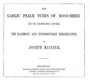 The Gaelic Psalm Tunes of Ross-shire and the Neighbouring Counties.