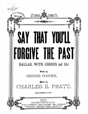 Say That You'll Forgive the Past