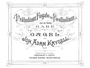 Prelude, Fugue and Postlude on the name 'GADE'