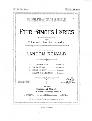 Four famous lyrics, for voice and piano; set to music by Landon Ronald. Composed specially for the Centenary of the London Philharmonic Society, 1912.
