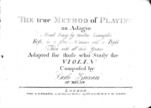 The true Method of Playing an Adagio Made easy by 12 Examples; First, in a plain Manner with a Bass, Then with all their Graces; Adapted to those who Study the Violin