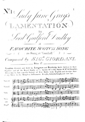 Lady Jane Grey's Lamentation to Lord Guilford Dudley - A Favourite Scotch Song as Sung at Vauxhall