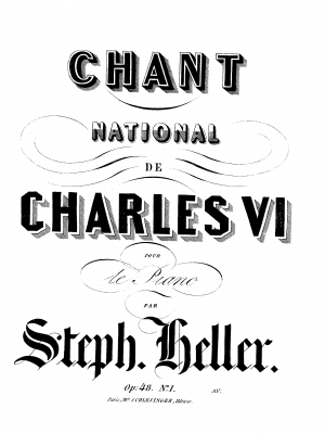 Chant National de Charles VI, Op.48